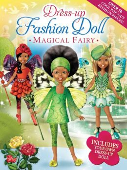 Dress-Up Fashion Dolls: Magical Fairy