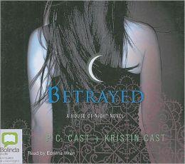 Betrayed (House of Night Series #2)