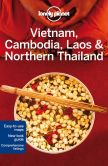Book Cover Image. Title: Lonely Planet Vietnam, Cambodia, Laos & Northern Thailand, Author: Lonely Planet