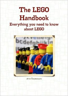 The Lego Handbook - Everything You Need To Know About Lego
