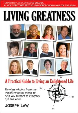 Living Greatness: A Practical Guide to Living an Enlightened Life
