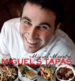 Miguel's Tapas: a la Maestre