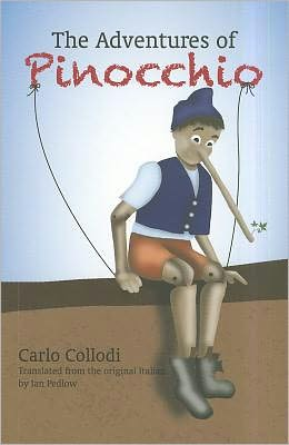 The Adventures Of Pinocchio: From the Original Italian by Carlo Collodi