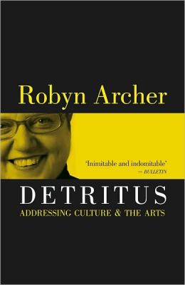 Detritus: Addressing Culture and the Arts