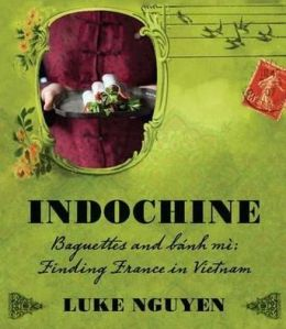 Indochine: Baguettes and Bnh M
