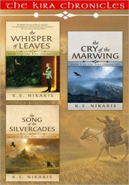 The Kira Chronicles Fantasy Trilogy Bundle: The Whisper of Leaves; The Song of the Silvercades; The Cry of the Marwing