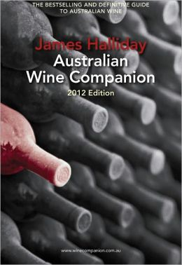 James Halliday Australian Wine Companion 2012 Edition