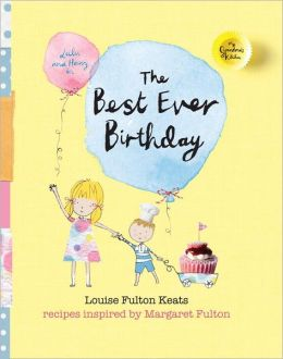 The Best Ever Birthday: My Grandma's Kitchen Series