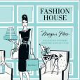 Book Cover Image. Title: Fashion House:  Illustrated Interiors from the Icons of Style, Author: Megan Hess