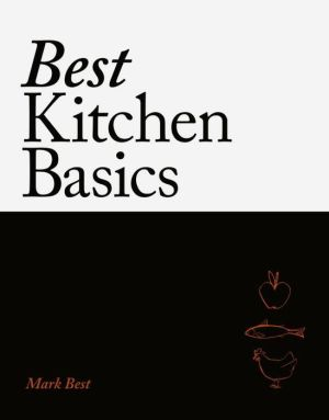 Best Kitchen Basics: A chef's companion for home