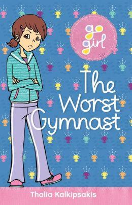 Go Girl: The Worst Gymnast