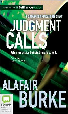 Judgment Calls (Samantha Kincaid Series #1)