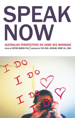 Speak Now: Australian Perspectives on Same-Sex Marriage