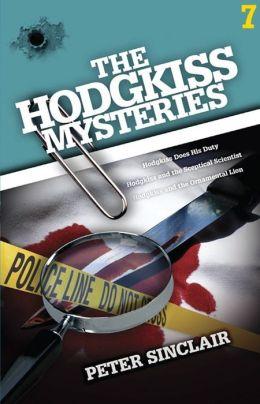The Hodgkiss Mysteries Volume 7