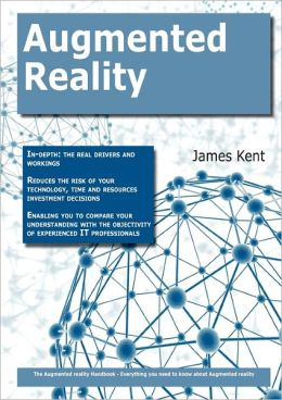 The Augmented Reality Handbook - Everything You Need To Know About Augmented Reality