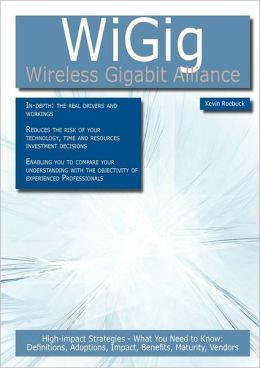 Wigig - Wireless Gigabit Alliance