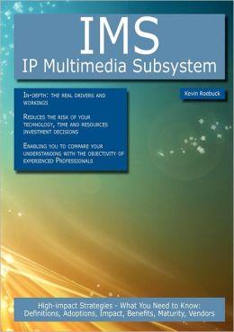 Ims - Ip Multimedia Subsystem