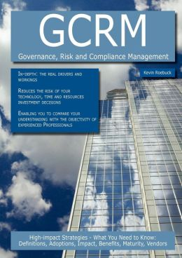 Gcrm - Governance, Risk And Compliance Management
