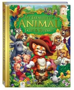 My Treasury of Animal Tales & Rhymes