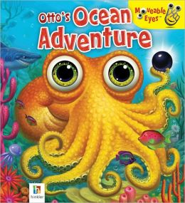 Otto Ocean Adventures (Moveable Eyes)