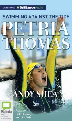 Petria Thomas: Swimming Against the Tide
