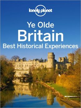 Ye Olde Britain: Best Historical Experiences