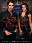 Collision Course: The Bold and the Beautiful