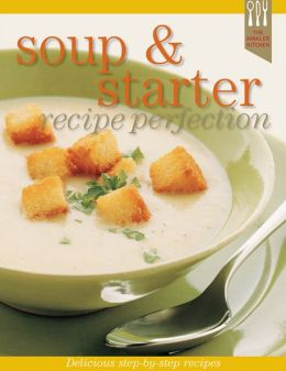 The Hinkler Kitchen: Soup & Starter Recipe Perfection