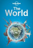 Book Cover Image. Title: Lonely Planet The World, Author: Lonely Planet