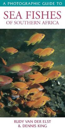 Photographic Guide to Sea Fishes of Southern Africa
