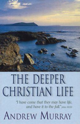 The Deeper Christian Life (eBook)