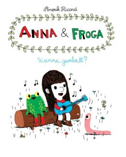 Anna and Froga: Wanna Gumball?