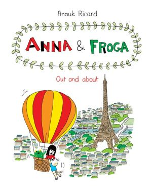 Anna and Froga: Out and About