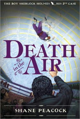 Death in the Air (Boy Sherlock Holmes Series #2)