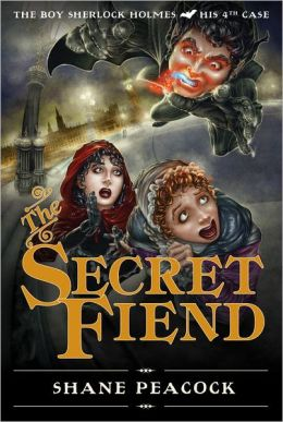 The Secret Fiend (Boy Sherlock Holmes Series #4)