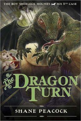 The Dragon Turn (Boy Sherlock Holmes Series #5)