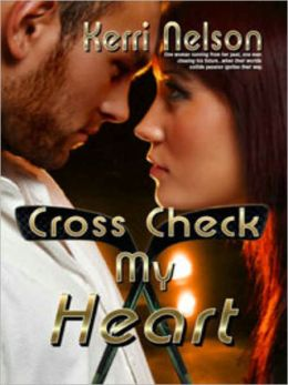 Cross Check My Heart