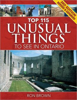 Top 115 Unusual Things to See in Ontario
