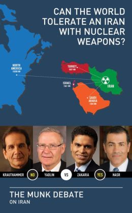 Can the World Tolerate an Iran with Nuclear Weapons?: The Munk Debate on Iran