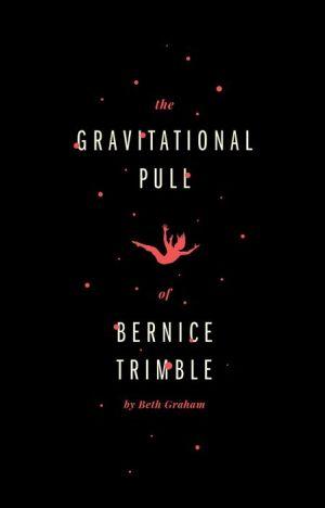 The Gravitational Pull of Bernice Trimble