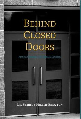Behind Closed Doors Middle School or Drama School