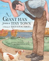 Book A Giant Man from a Tiny Town: A Story of Angus MacAskill|Hardcover