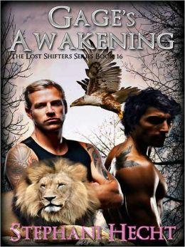 Gage' Awakening