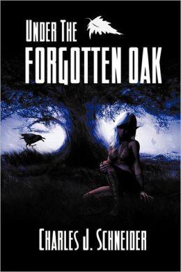 Under the Forgotten Oak