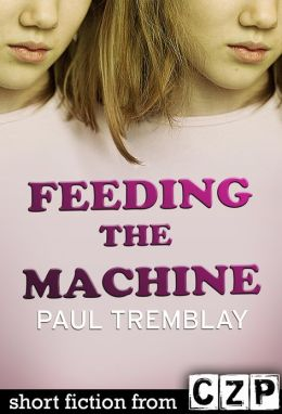 Feeding the Machine