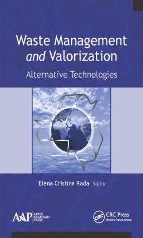 Waste Management and Valorization: Alternative Technologies