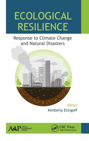 Ecological Resilience: Response to Climate Change and Natural Disasters