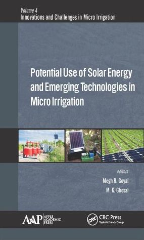 Potential Use of Solar Energy and Emerging Technologies in Micro Irrigation