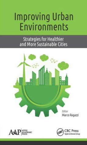 Improving Urban Environments: Strategies for Healthier and More Sustainable Cities