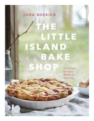 Book The Little Island Bake Shop: Heirloom Recipes Made for Sharing